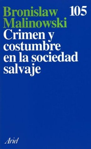 9788434406650: Crimen y costumbre en la sociedad salvaje