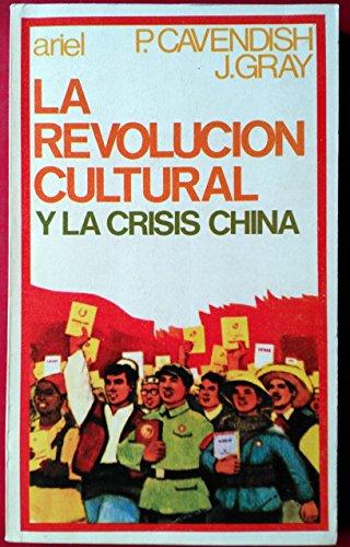 9788434406865: La revolucion cultural y la crisis china.