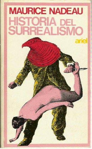 HISTORIA DEL SURREALISMO: Nadeau, Maurice