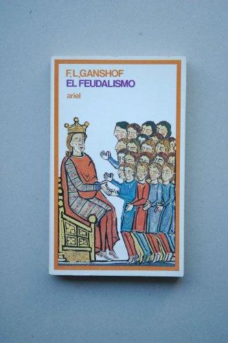 El feudalismo: F.L.Ganshof
