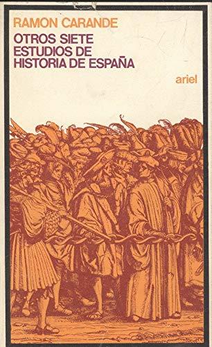 9788434407909: Otros siete estudios de historia de España (Ariel quincenal)