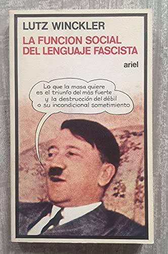 9788434408074: Funcion social del lenguaje fascista, la