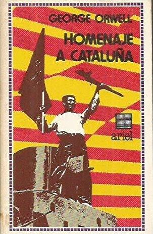Hamenaje A Cataluna (Spanish Edition of a: George Orwell