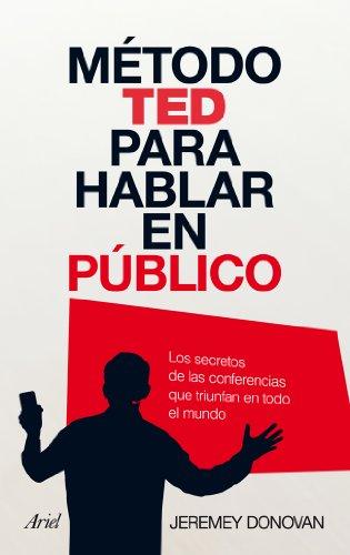 9788434408449: Metodo TED para hablar en publico (Spanish Edition)