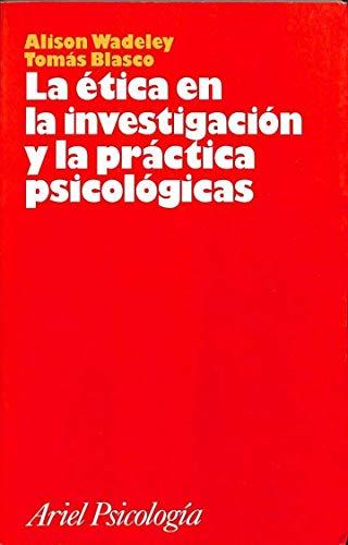9788434408616: La etica en la investigacion y la practica psicologica