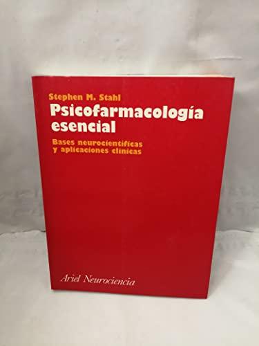 9788434408777: Psicofarmacología esencial: bases neurocientíficas y aplicaciones clínicas