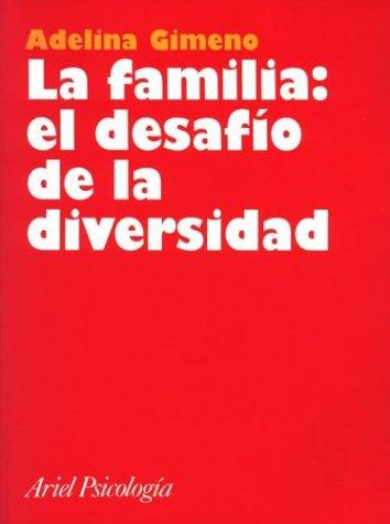 9788434408807: Familia: El Desafio de La Diversidad, La (Spanish Edition)