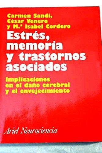 9788434408883: Estres, Memoria Y Trastornos Asociados (Spanish Edition)