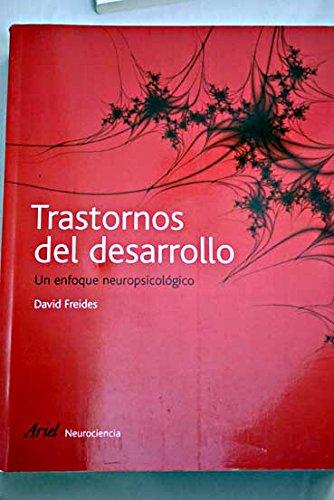9788434408968: Trastornos del desarrollo: un enfoque neuropsicologico (Humanismoa)