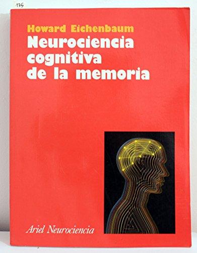 9788434409057: Neurociencia Cognitiva de La Memoria (Spanish Edition)
