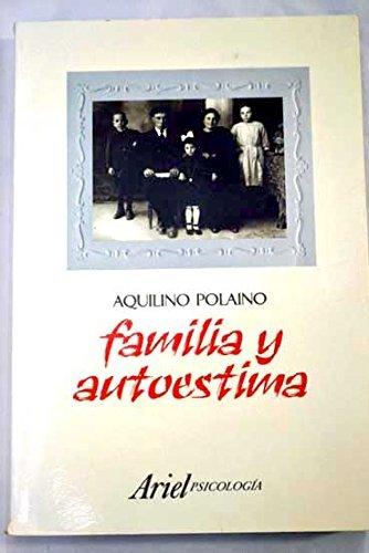 9788434409125: Familia Y Autoestima (Spanish Edition)