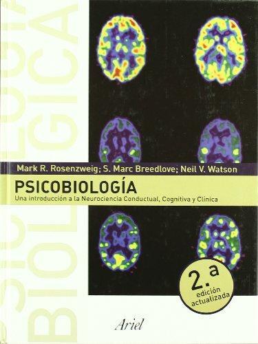 Psicobiología: Neurociencia Conductual, Cognitiva y Clínica (Ariel Ciencias) - Marc Breedlove; Arnold L. Leiman; Mark R. Rosenzweig