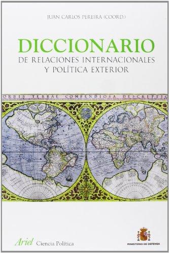 9788434409446: Diccionario de Relaciones Internacionales y Poltica Exterior