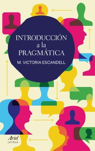 Intrdouccion a La Pragmatica: ESCANDELL M. VICTORIA