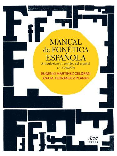 Manual de fonética española : articulaciones y: Ana Maria Fernandez