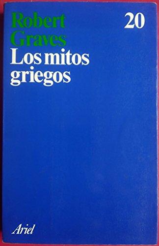 Los Mitos Griegos (Spanish Edition): Graves, Robert