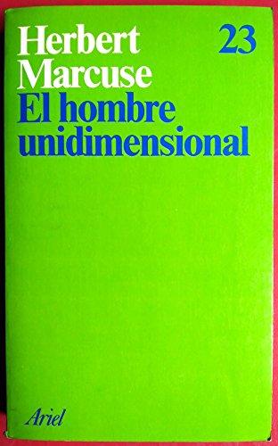9788434410220: Hombre Unidimensional, El