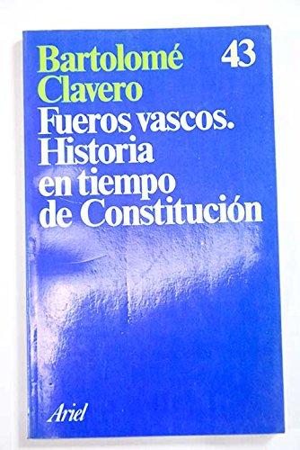 9788434410428: Fueros vascos: Historia en tiempo de Constitución (Ariel) (Spanish Edition)