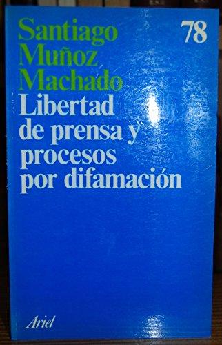 9788434410787: Libertad de prensa y procesos por difamacion