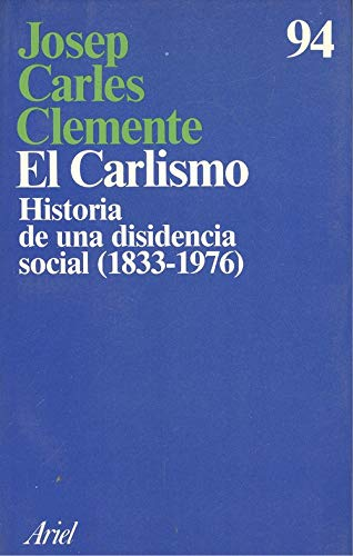 9788434410923: El carlismo, historia de una disidencia social (1833-1976) (Ariel)