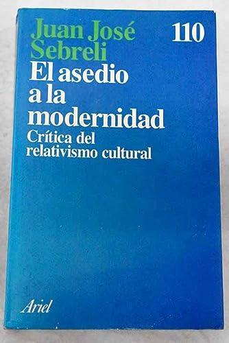 9788434411074: Asedio a la modernidad, el