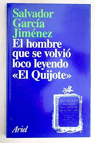 El hombre que se volvió loco leyendo: GARCIA JIMENEZ, Salvador