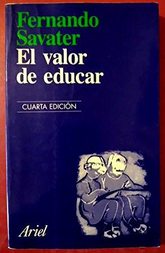 EL VALOR DE EDUCAR: FERNANDO SAVATER