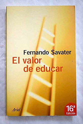 9788434412156: Valor de educar, el (Ariel)