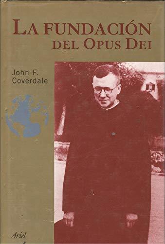 9788434412453: LA Fundacion Del Opus Dei - AbeBooks - Coverdale, John F.:  8434412454