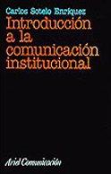 9788434412835: Introducción a la comunicación institucional (Ariel Comunicacion)