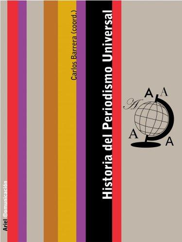 9788434413009: Historia del Periodismo Universal (COMUNICACION)