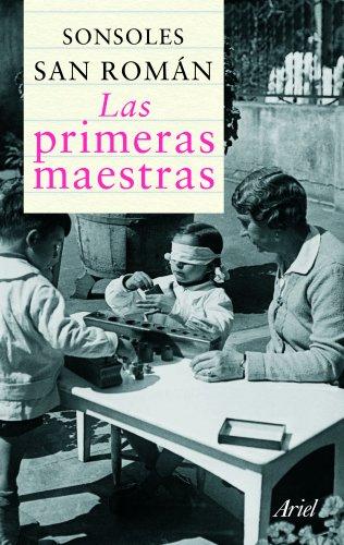 9788434413252: Las primeras maestras (Ariel Letras)