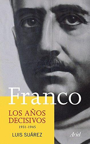 9788434413320: Franco. Los aos decisivos