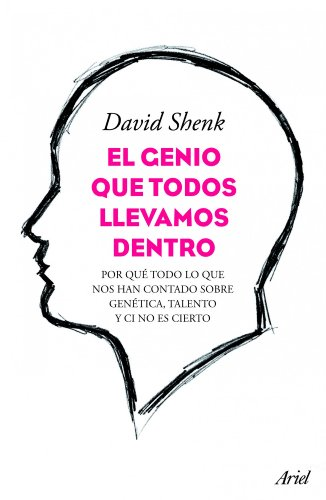 El genio que todos llevamos den (8434413426) by DAVID SHENK