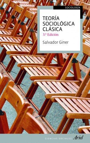 9788434413481: TEORIA SOCIOLOGICA CLASICA