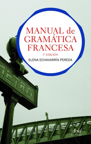 9788434413511: Manual de gram�tica francesa (Ariel Letras)
