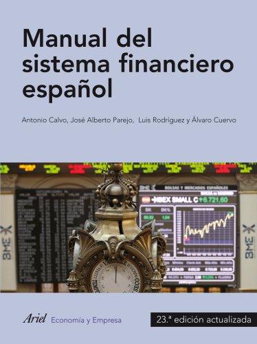 9788434413566: Manual de sistema financiero español (Ariel Economia Y Empresa)
