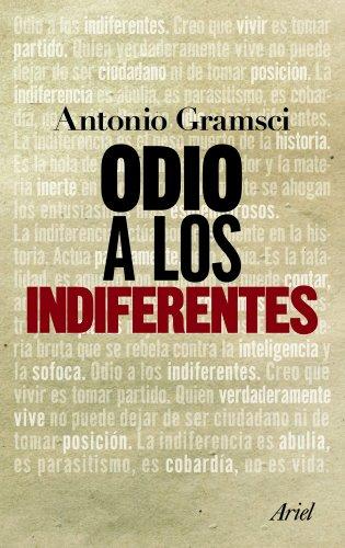 9788434413603: Odio a los indiferentes (Spanish Edition)