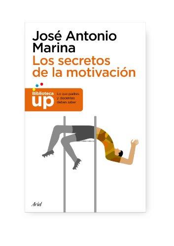 9788434413627: Los secretos de la motivación (Biblioteca UP)