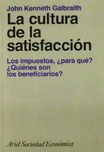 9788434414068: Cultura de La Satisfaccion (Spanish Edition)