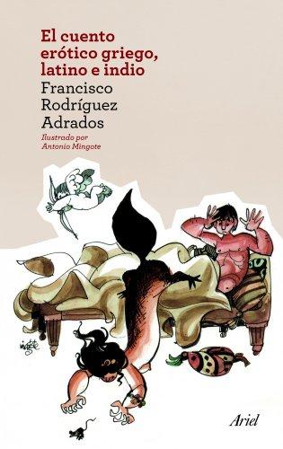 9788434414525: El cuento erótico griego, latino e indio (Ariel)