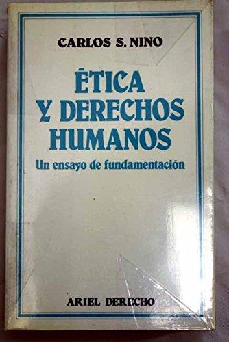 9788434415485: Etica Y Derechos Humanos: Un Ensayo De Fundamentacion