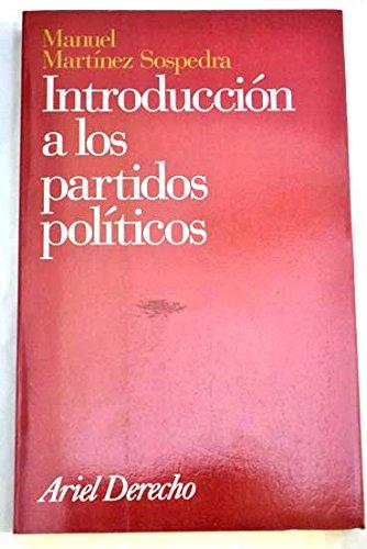 9788434415973: Introduccion a los partidos politicos (Ariel derecho) (Spanish Edition)