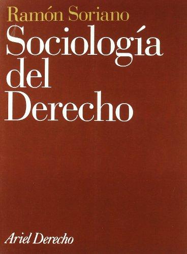 Sociología del derecho (Ariel Derecho): Ramón Soriano