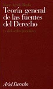 9788434416437: Teoria Gral. de las Fuentes del Derecho (Ariel Derecho) (Spanish Edition)
