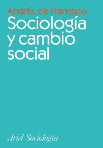 9788434416901: Sociologia y Cambio Social (Spanish Edition)