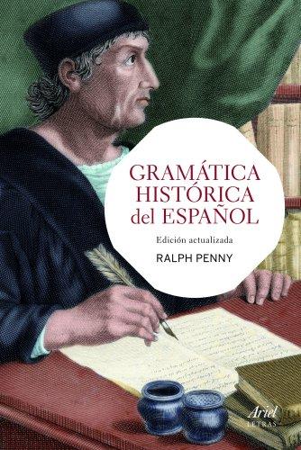 Gramatica historica del español.: Penny, Ralph
