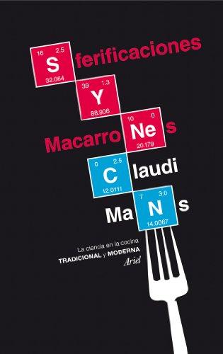 9788434417502: Sferificaciones y macarrones: La ciencia en la cocina tradicional y moderna (Claves)
