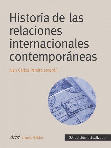 9788434418356: Historia de las relaciones internacionales contemporáneas: 2ª edición actualizada (Ariel Ciencias Políticas)