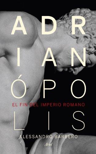 9788434418523: Adrianópolis: El fin del imperio romano